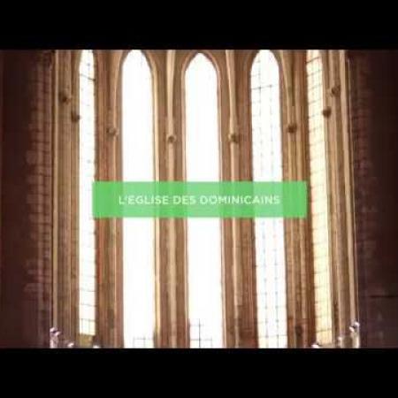 Présentation de l'Eglise des Dominicains