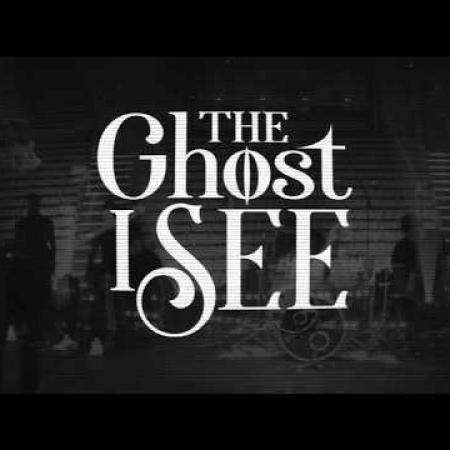The Ghost I See